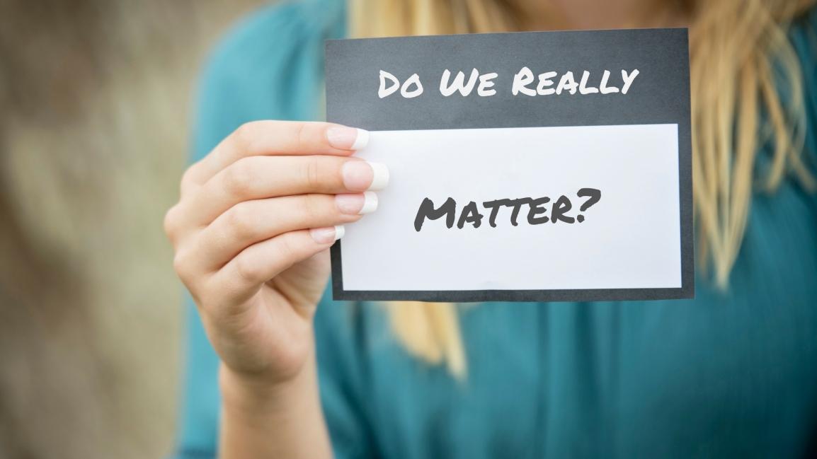 Do we matter.jpg